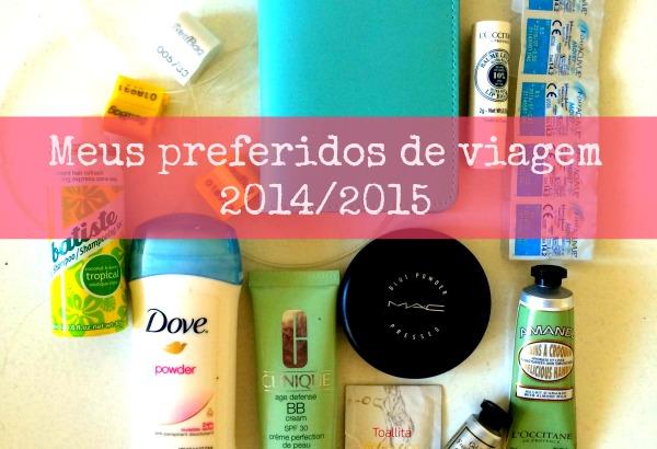 cosméticos e acessórios preferidos de viagem