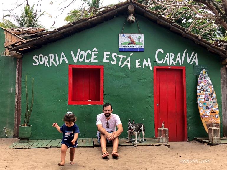 Casa Sorria você está em Caraíva com bebe e cachorro